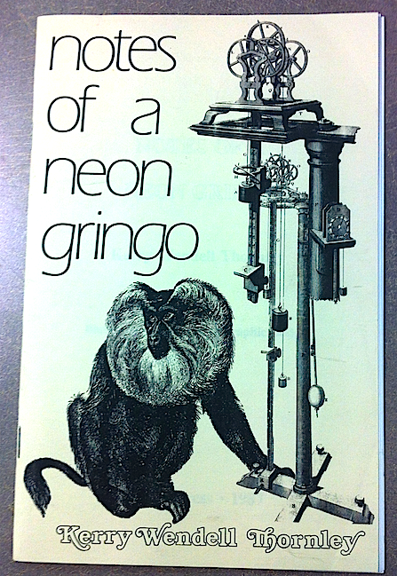Kerry Thornley's  Notes of a Neon Gringo
