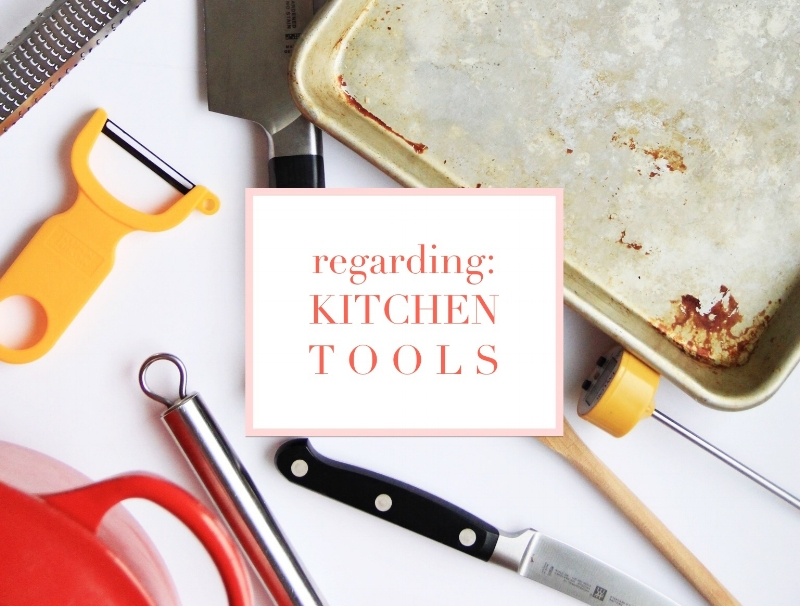 The kitchen tools I love and use the most - The Pastiche