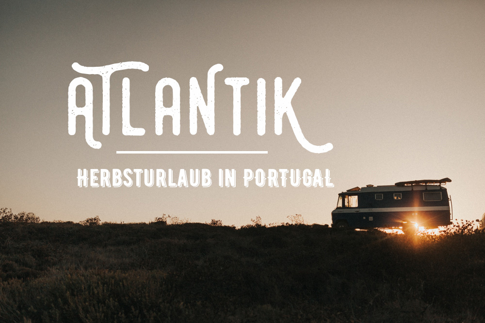 Vanlife-Portugal-Urlaub-The-Fernweh-Collectivejpg