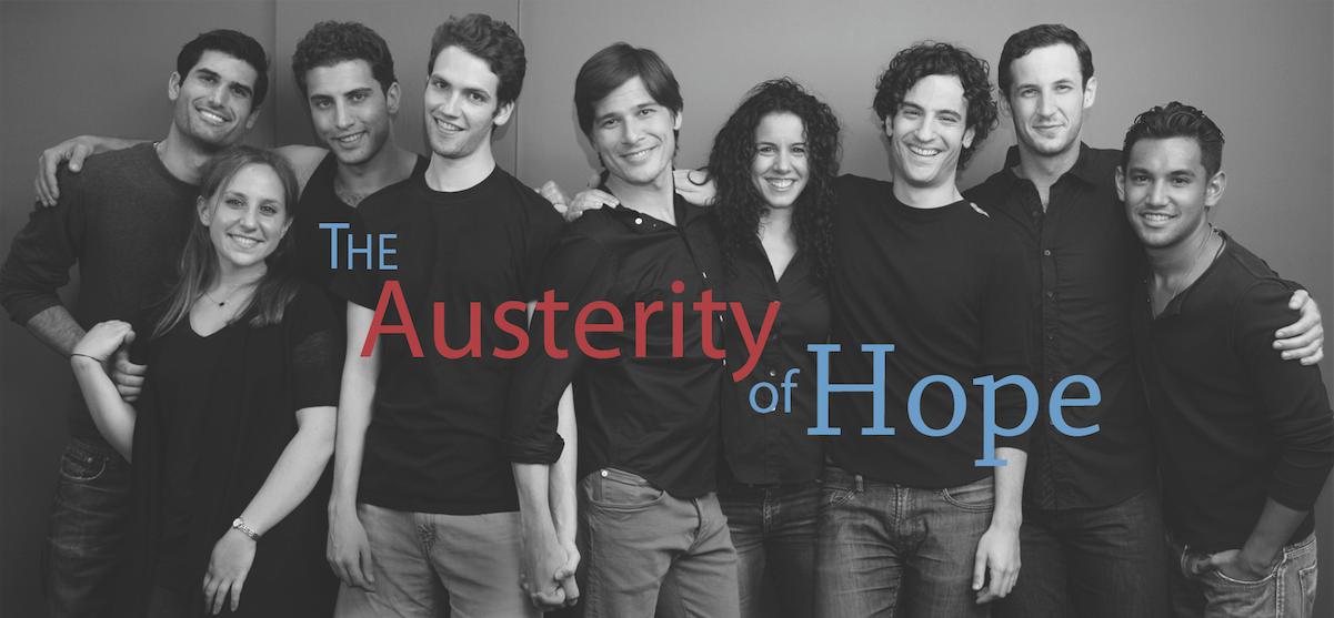 The Austerity of Hope , Fresh Fruit Festival, 2011