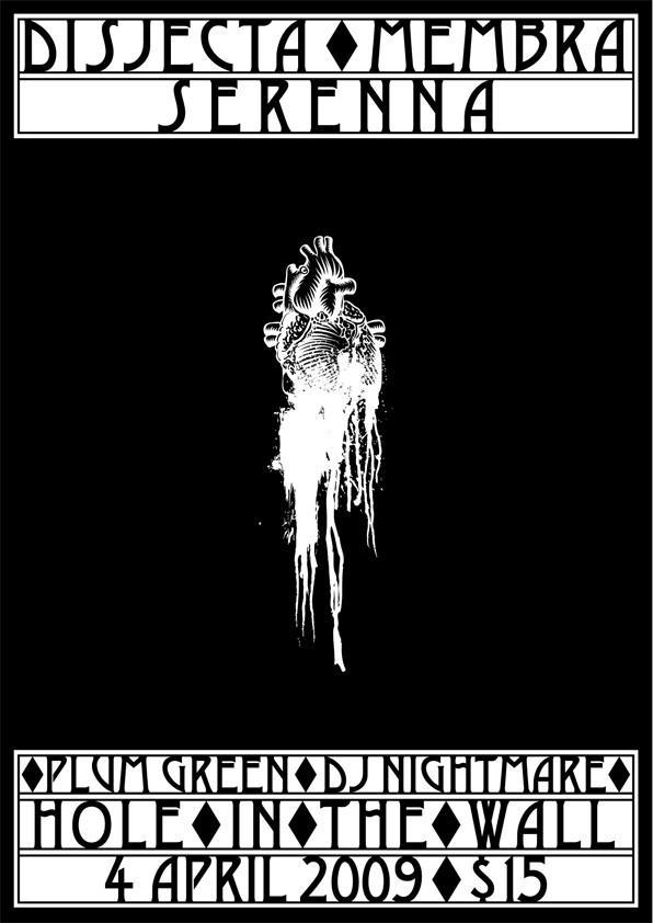 Disjecta Membra/Serenna gig poster, April 2009. Design:Jason Just.