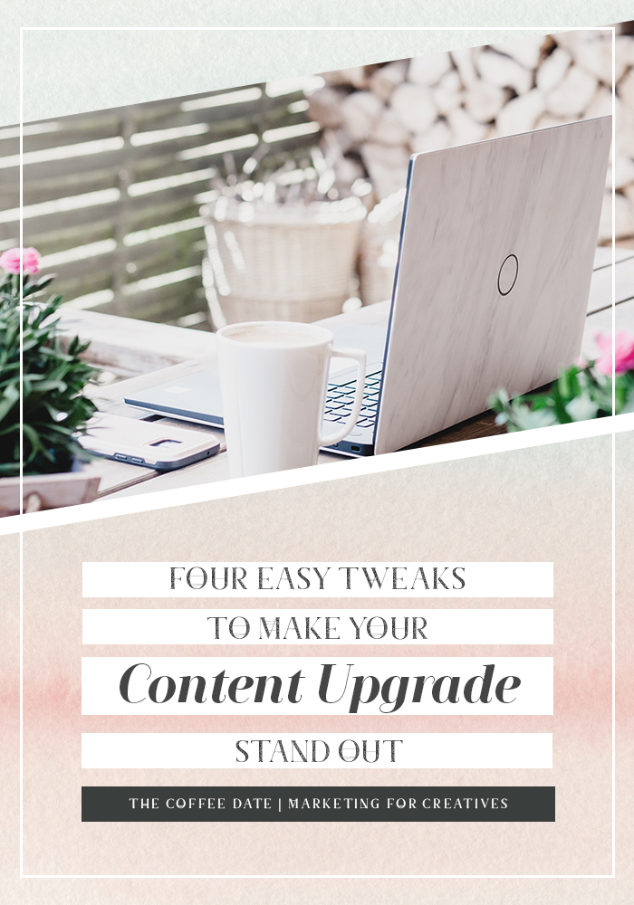 four easy ways to make your content upgrades stand out.jpg