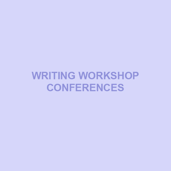 Writing Workshop Conferences