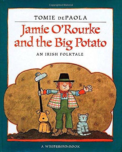 Jamie O'Rouke and the Big Potato
