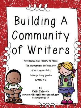 Building A Community of Writers (K-2)
