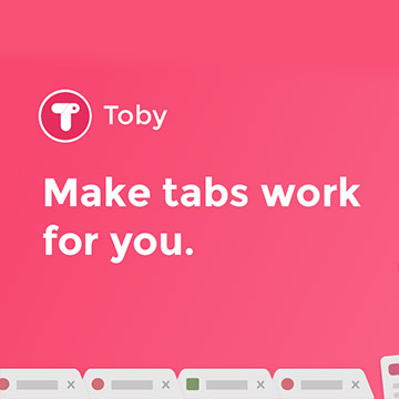 Toby, the best Chrome extension to manage your tabs