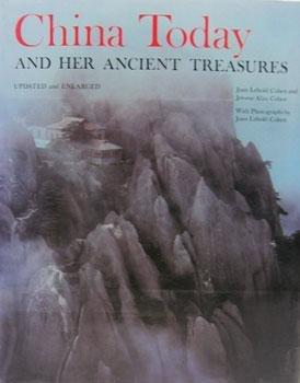 China today and her ancient treasures, by Joan Lebold Cohen and Jerome Alan Cohen