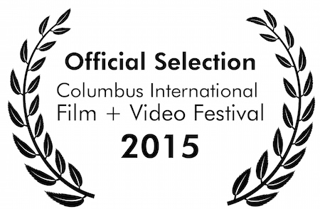 Columbus Film and Video Festival Laurels