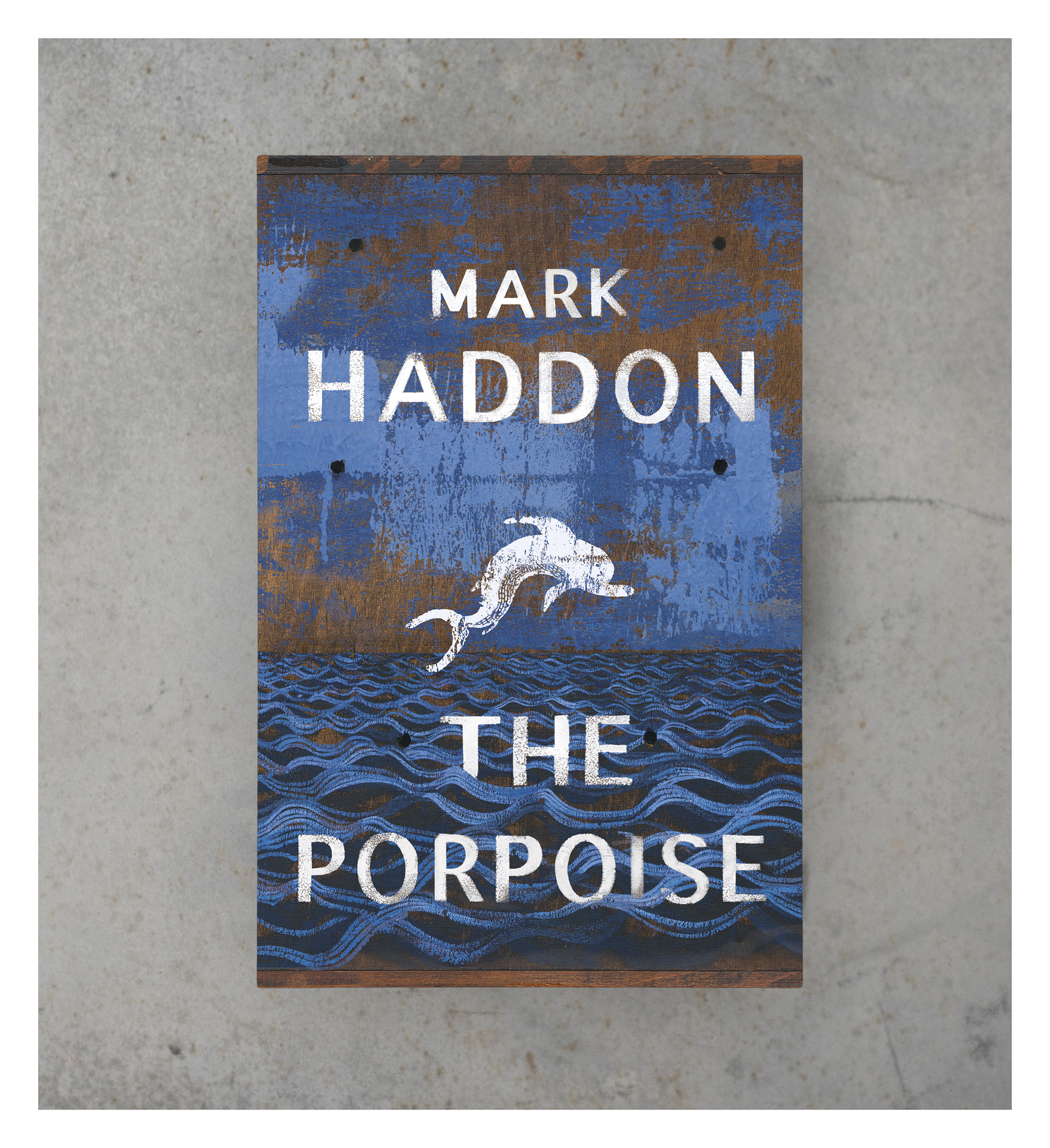 The Porpoise by Haddon Cover Cass