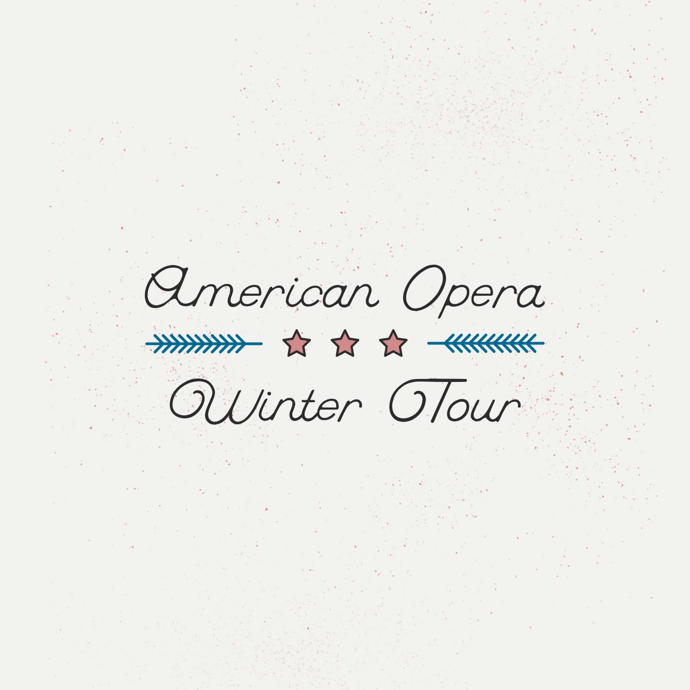 American-Opera_Winter-Tour_Hero_v2.jpg