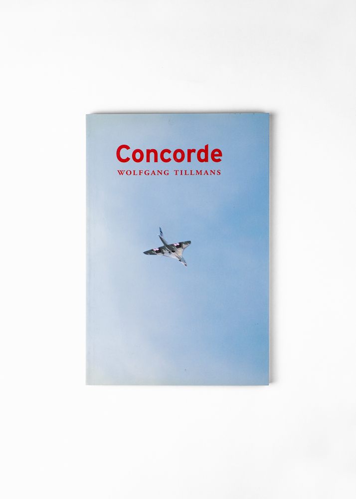 "Wolfgang Tillmans - Concorde</br>128 pages 16.2 x 24 cm</br>Walther König 1997</br><a href=""mailto:info@ommu.org?subject=Price Request"">Price on request</a>"