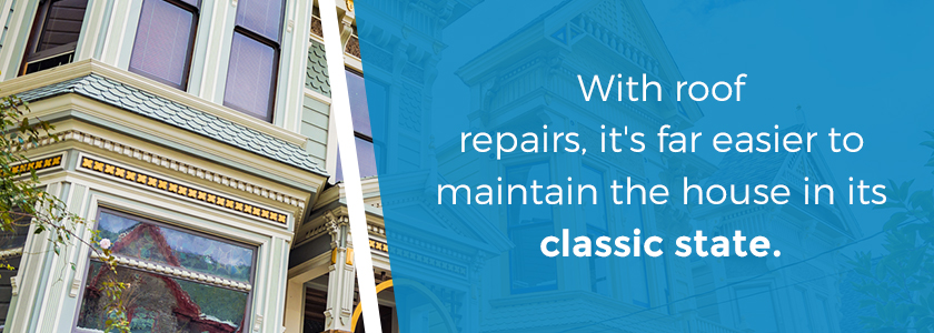 repair your roof to maintain the architectural integrity