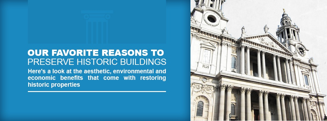 3-Our-Favorite-Reasons-to-Preserve-Historic-Buildings.jpg