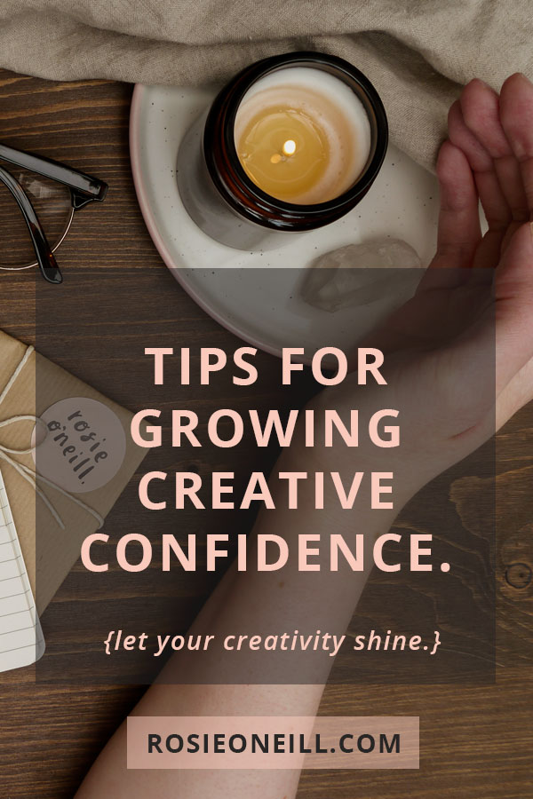 tips for growing creative confidence pin title.jpg