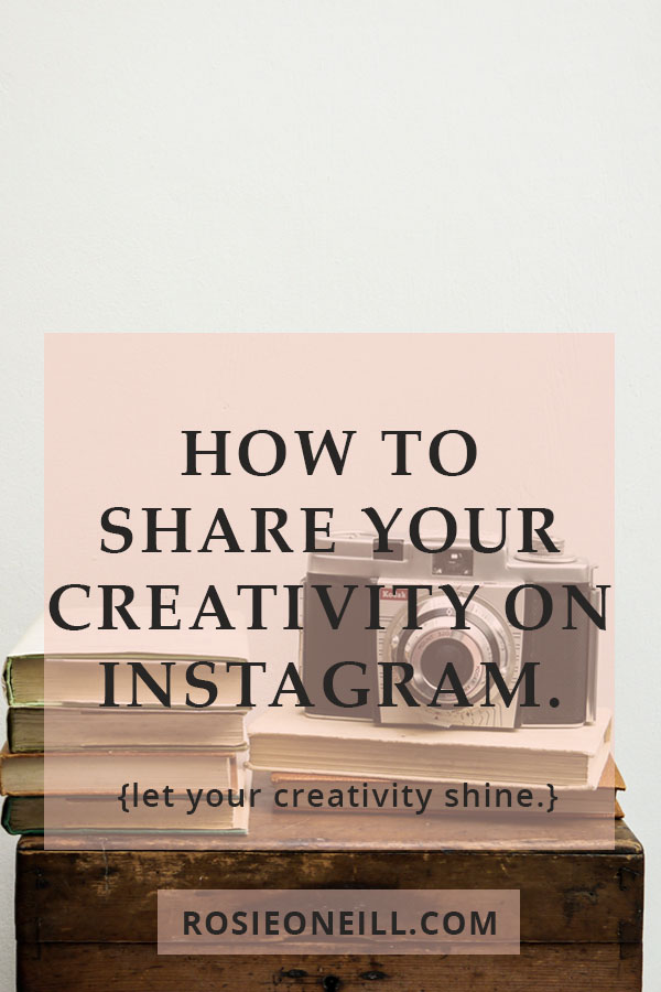 how to share your creativity on instagram pin title.jpg