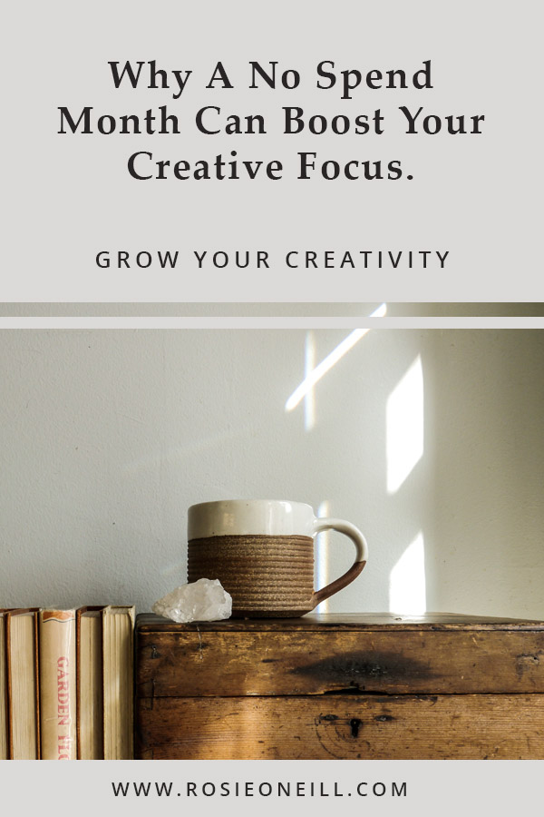 Boost your creative focus with a no spend month.jpg