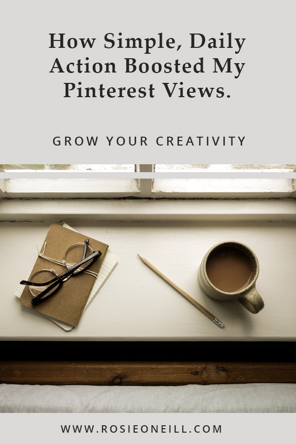 how simple daily action boosted my pinterest views.jpg