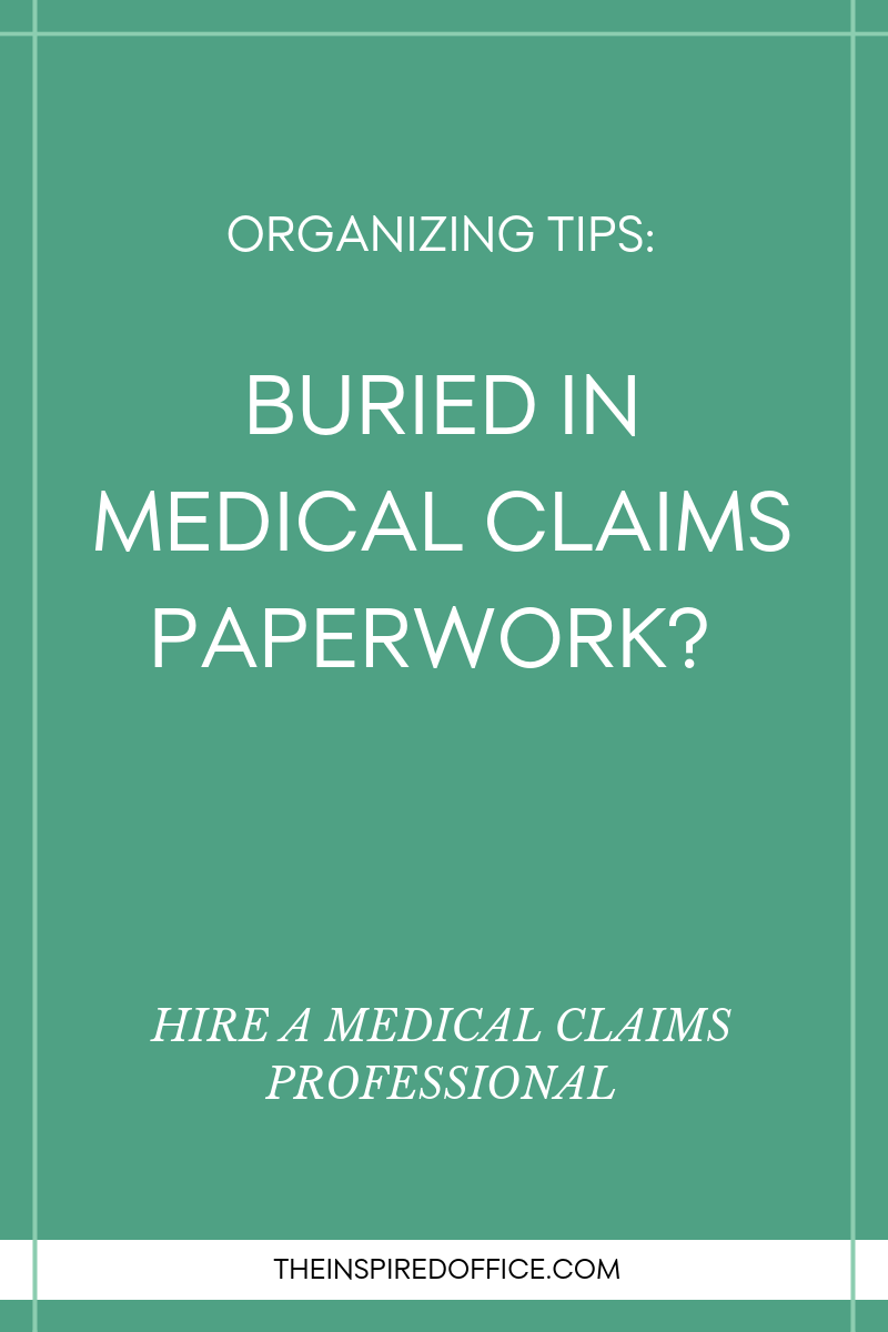 Hire a medical claims professional to handle large amounts of medical claims paperwork and cleaning up claims after a medical event.