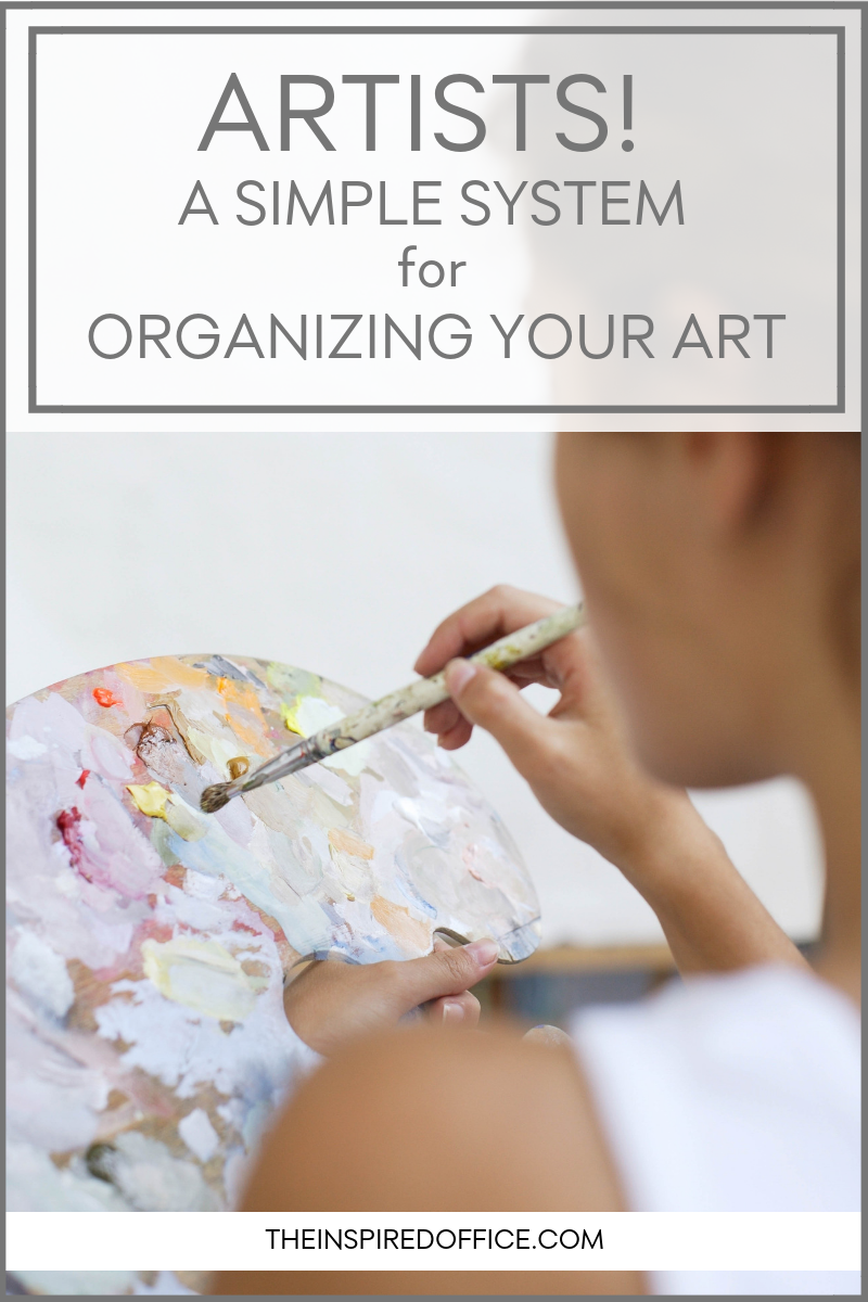 Use this simple system to get your artwork organized and tidy.