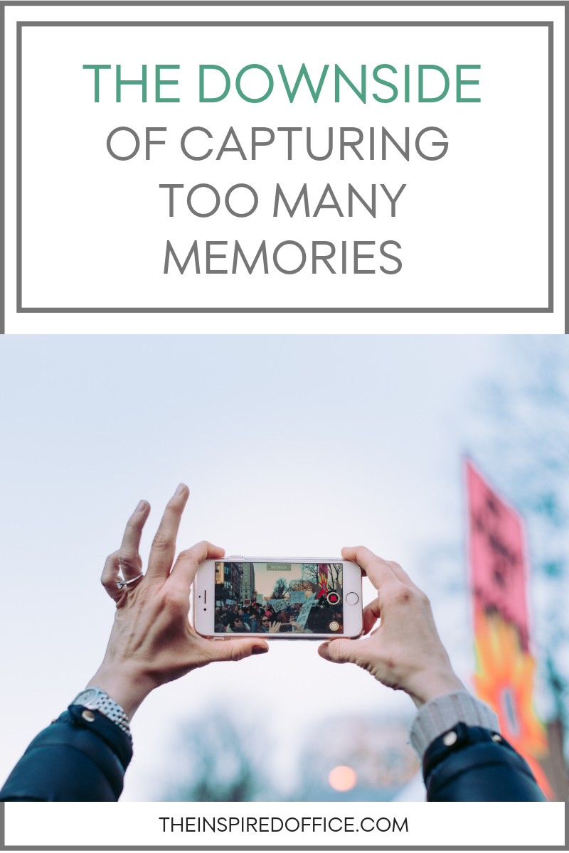 The downside of capturing too many memories.png