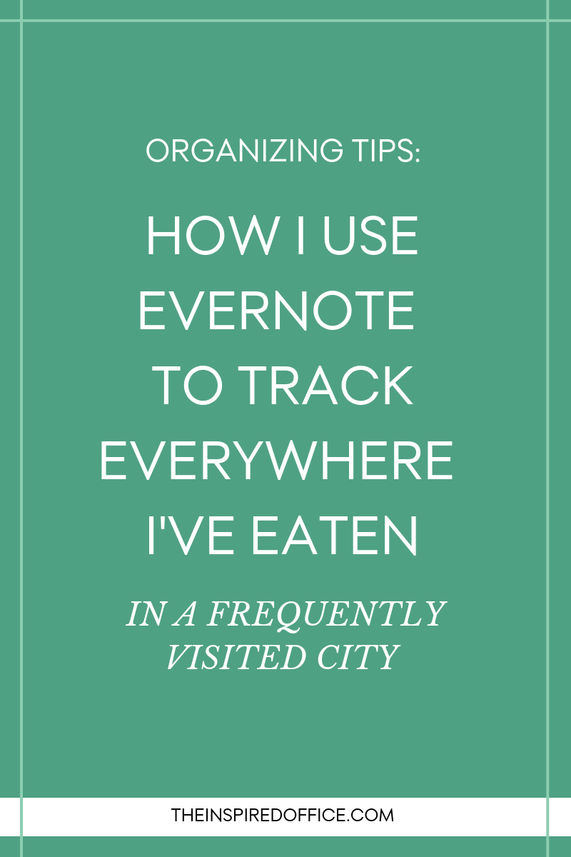 How I use Evernote to keep track of everywhere I've eaten in a frequently visited city.png