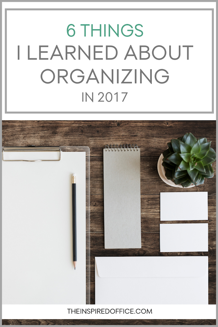 As a professional organizer, I'm learning new organizing tips all the time. Every year since 2012 I do a round up of what I've learn over the past year. In this post I list the 6 things I learned in 2017 (and links to my past years).  #organizing #decluttering