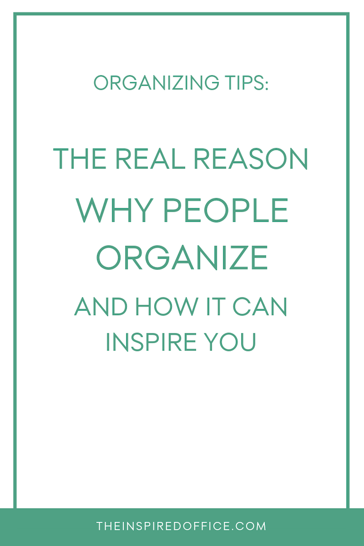 Why have any of my hundreds of clients ventured into getting organized, sometimes in the face of inertia, resistance, or even dread? What is it they all have in common (besides being out-of-sight-out-of-mind?). Click to see what it is! #organizing #cleaning