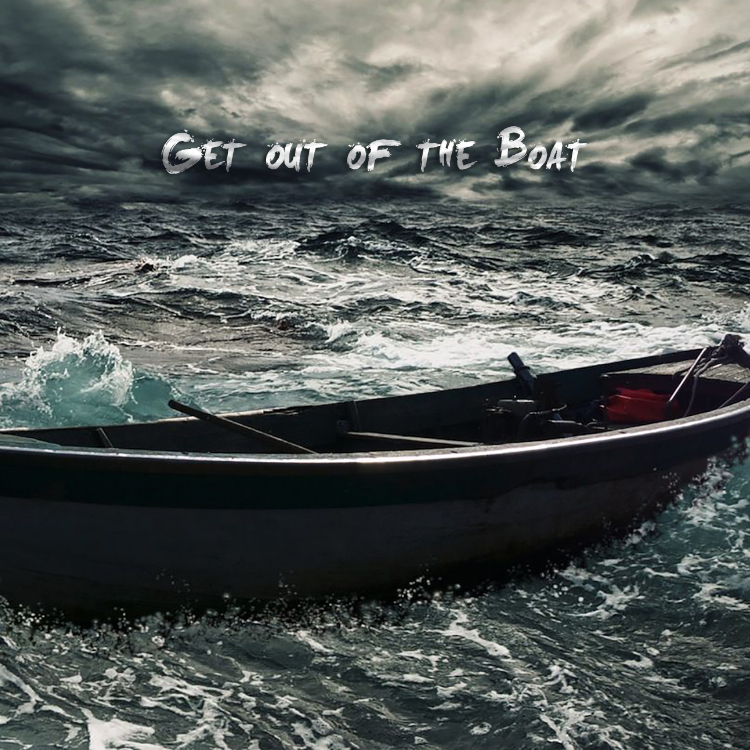 Get Out of the Boat.jpg