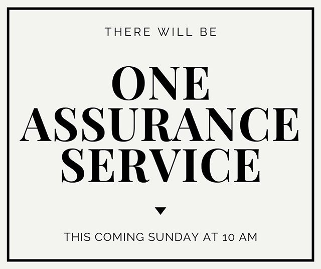 THERE IS NO WORSHIP SERVICE AT CONNECTIONS THIS SUNDAY!! There will be 1 service at Assurance Northlake at 10 am.