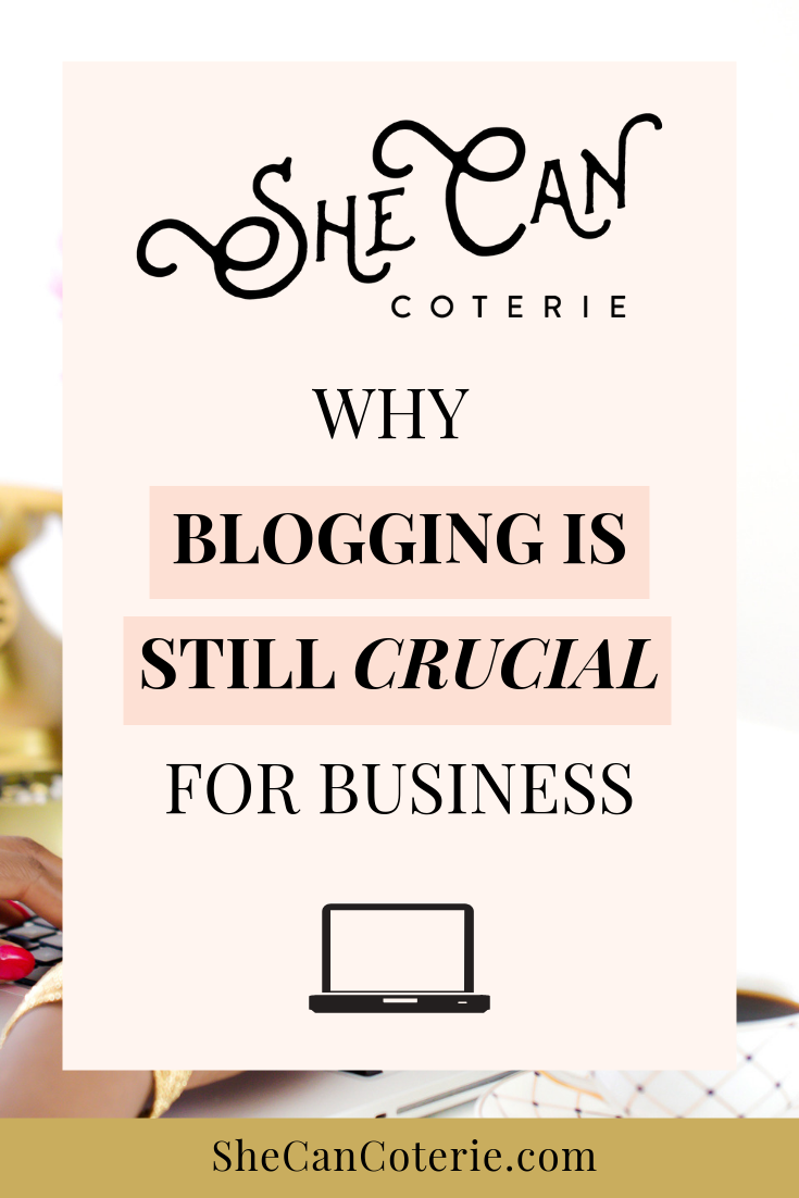 Yes, blogging takes time. But, more importantly - blogging  will  bring more traffic and potential clients to your website. | SheCanCoterie.com