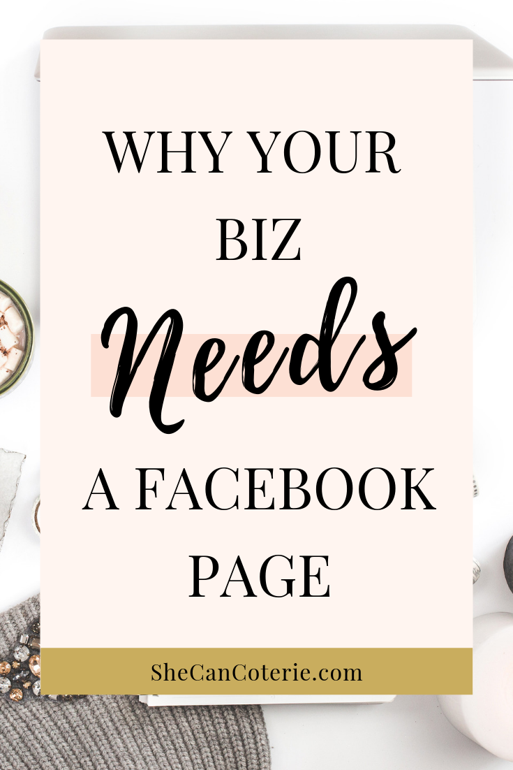 Why Your Biz Needs a Facebook Page | SheCanCoterie.com