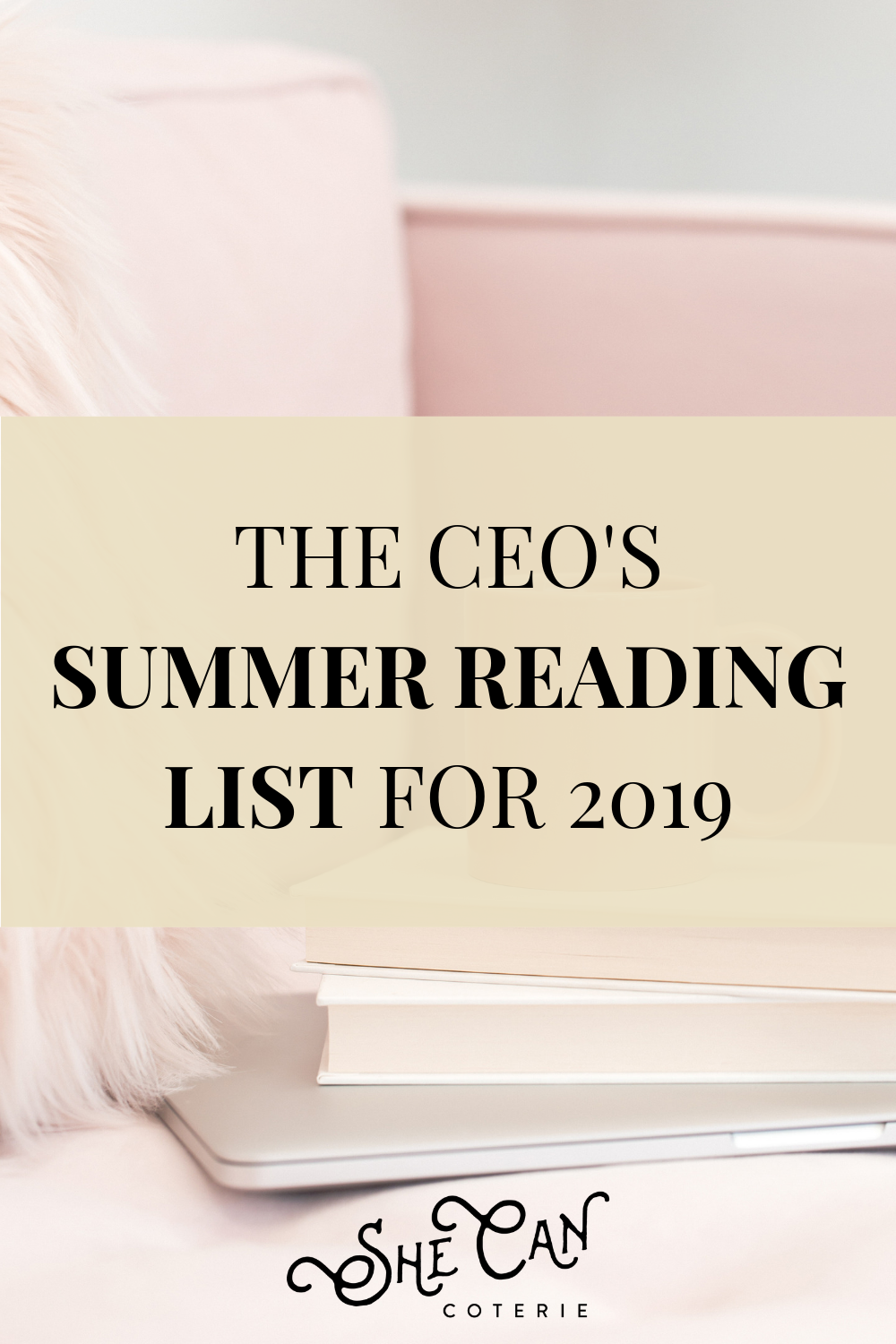 The CEO's Reading List | SheCanCoterie.com