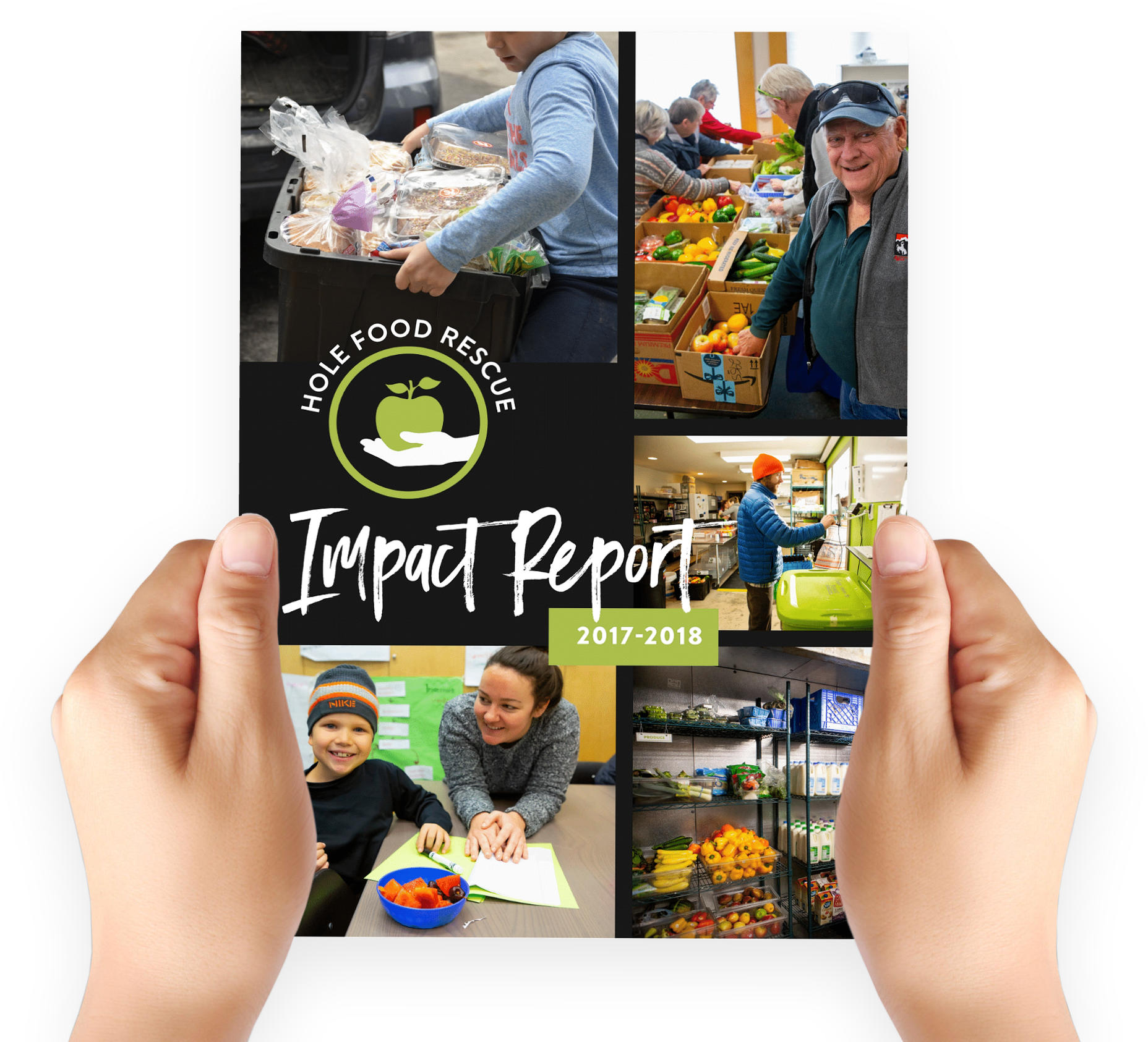 In 2018, we rescued over 270,000 lbs. of food. Enough to feed 47 families for 1 year. - We're proud to present our 2017-2018 Impact Report, detailing our impact on food insecurity, food waste, and the environment. We could not have accomplished so much without our incredible volunteers and generous donors.