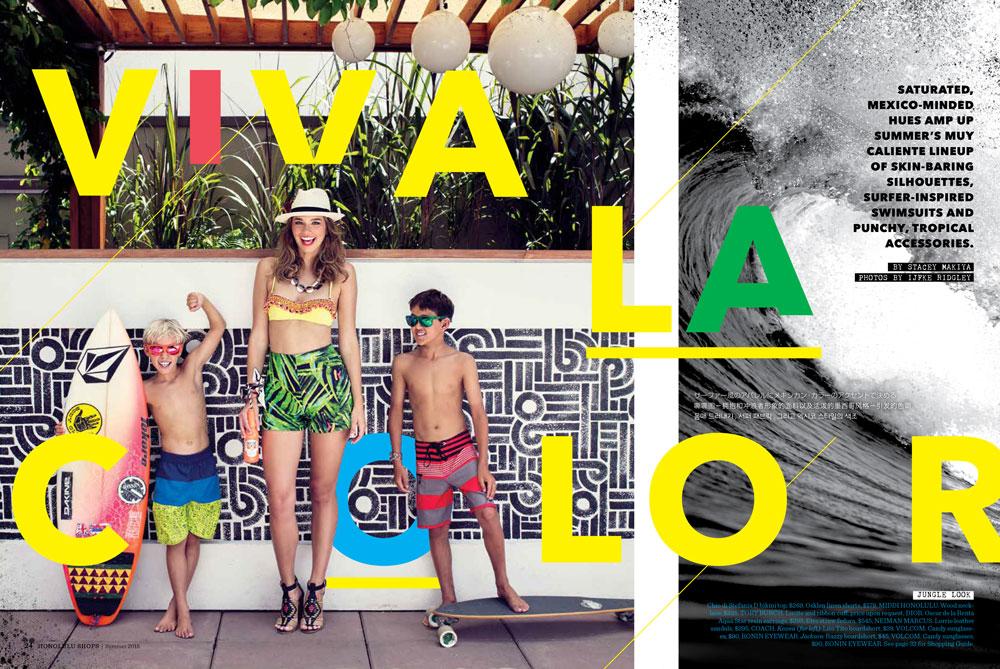 Feature – Viva La Color, HONOLULU Shops Magazine, Summer 2015