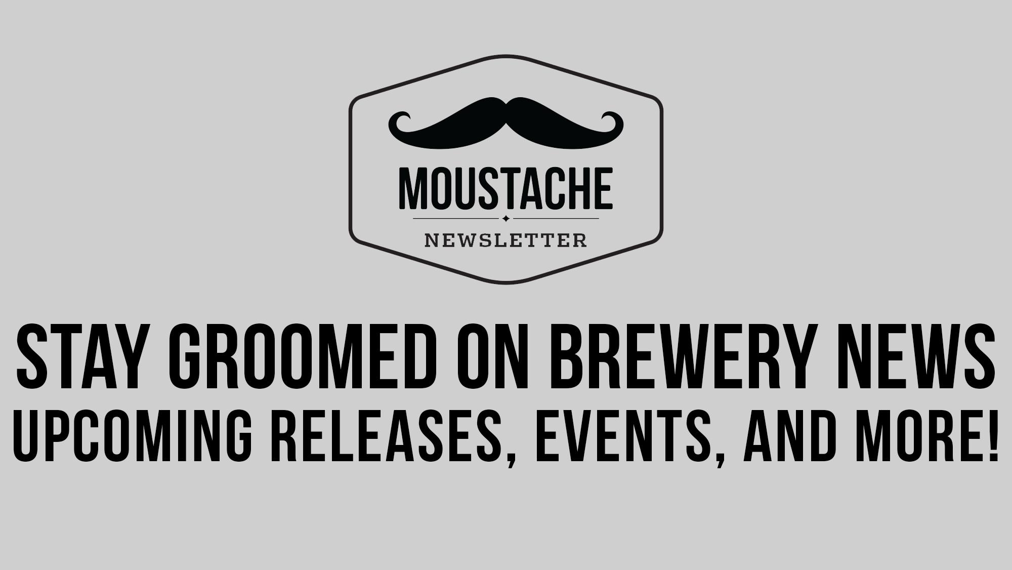 Moustache Newsletter