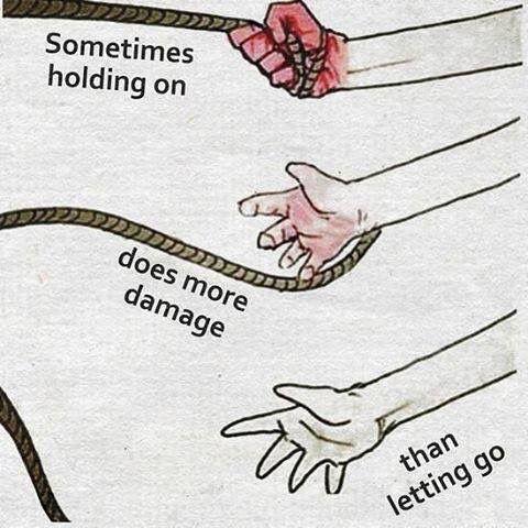Algunas veces aferrarse, hace más daño que soltar.