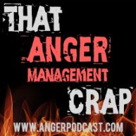 Click Here  To Visit the website for That Anger Management Crap