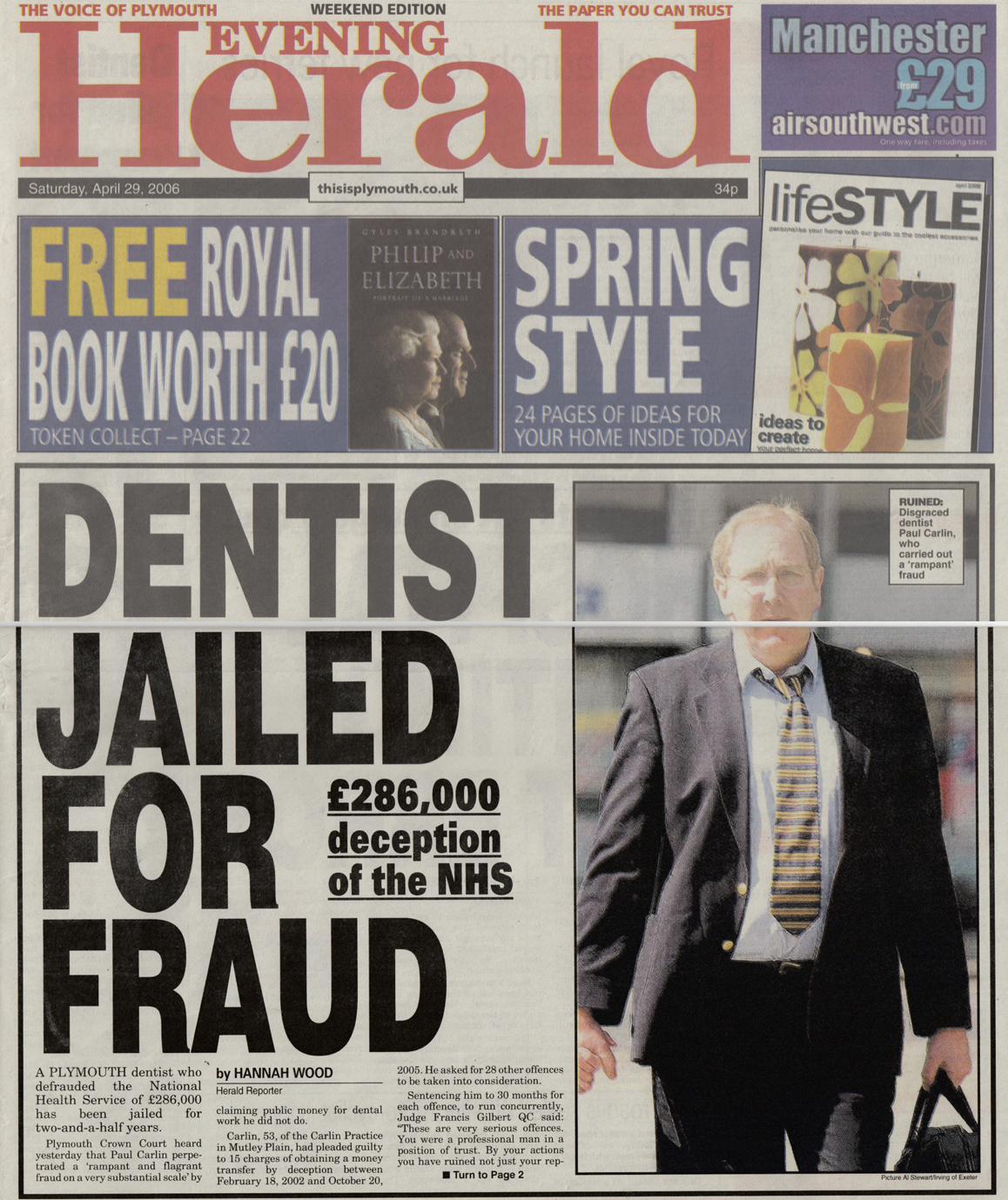 Dentist jailed for defrauding the NHS and elderly patients.