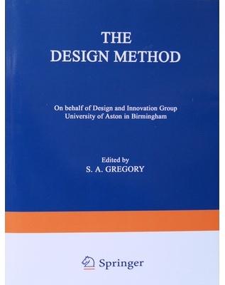 Gregory, S (1966)  The Design Method,  New York: Springer