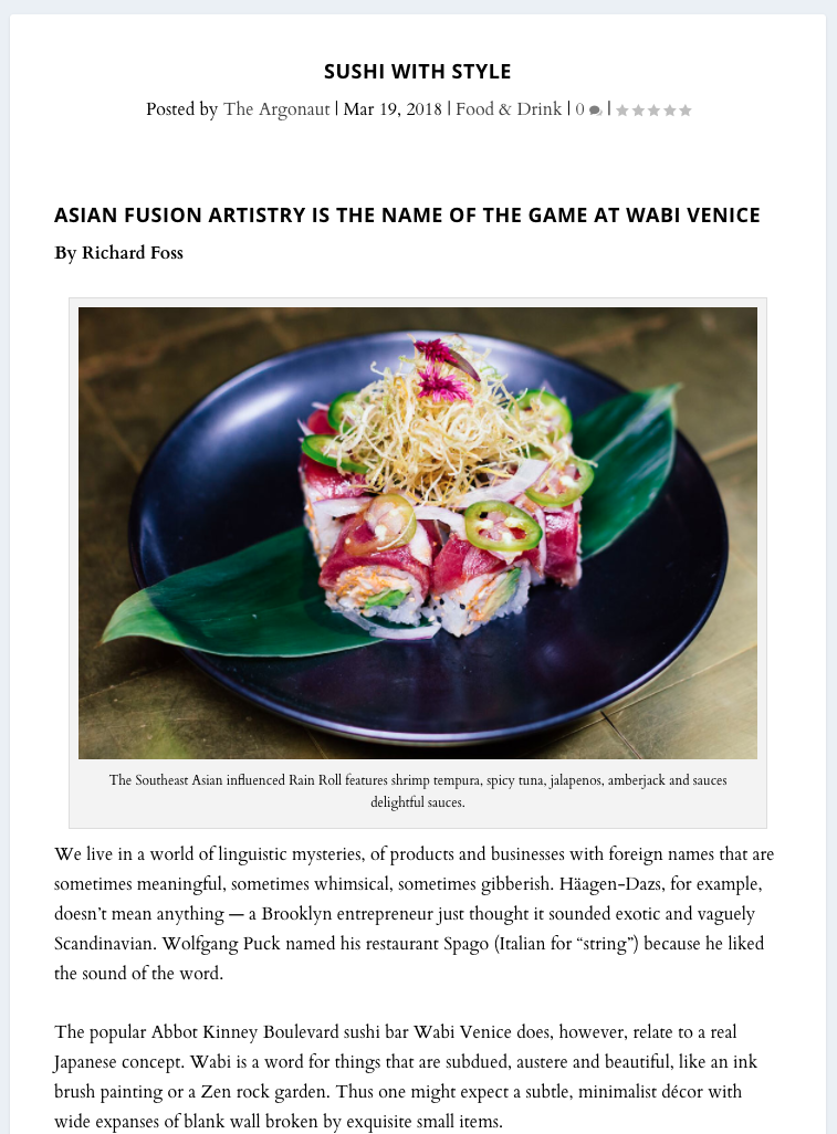 Asian Fusion Artistry is the Name of the Game - The Argonaut provides another great review of our delicious offerings.We live in a world of linguistic mysteries, of products and businesses with foreign names that are sometimes meaningful, sometimes whimsical, sometimes gibberish.