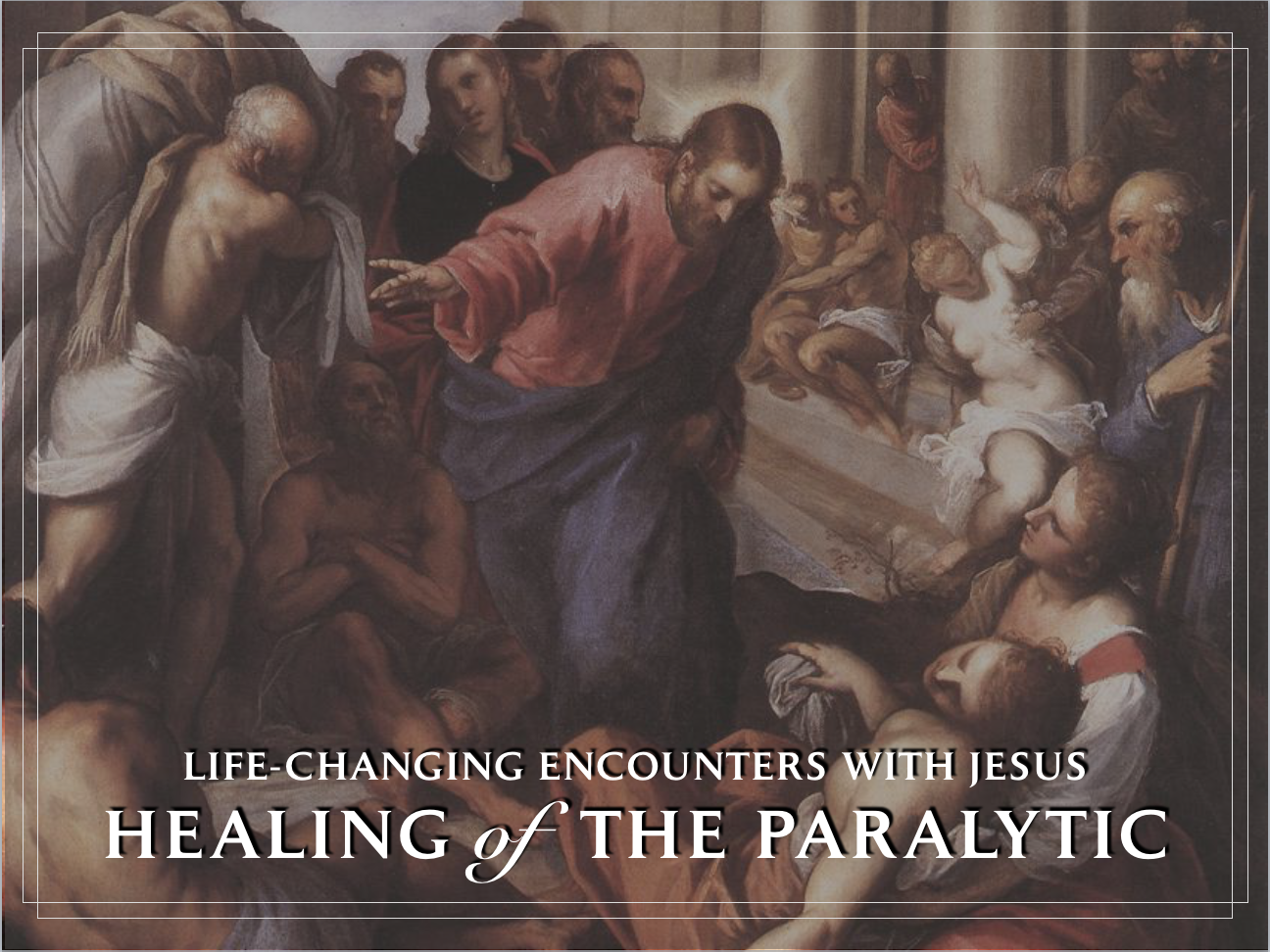 Healing of the Paralytic Title Slide.png