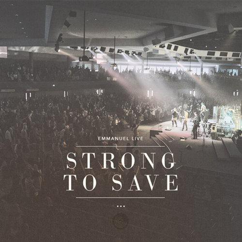 Strong To Save (2013)