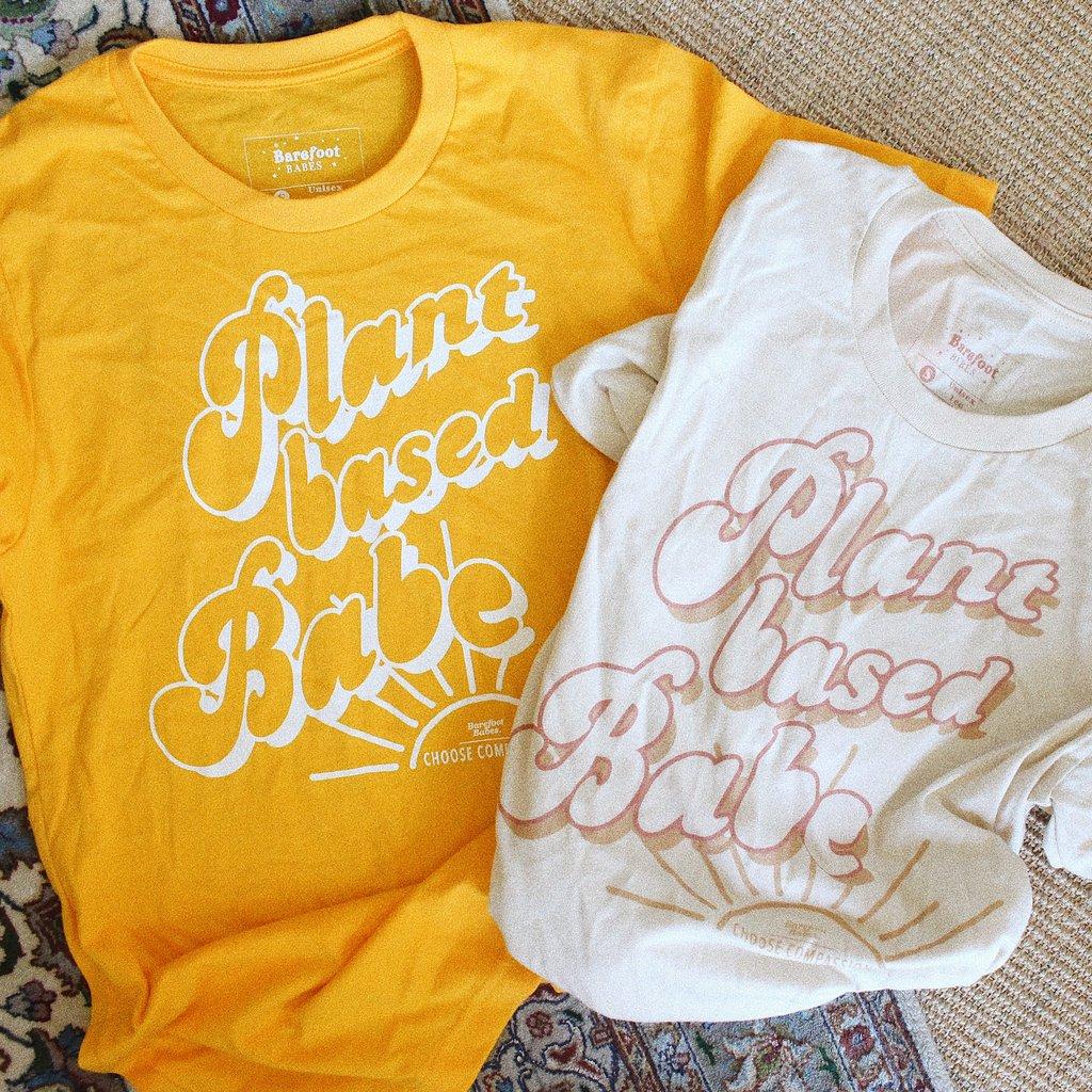Plant Based Babes T-Shirt -