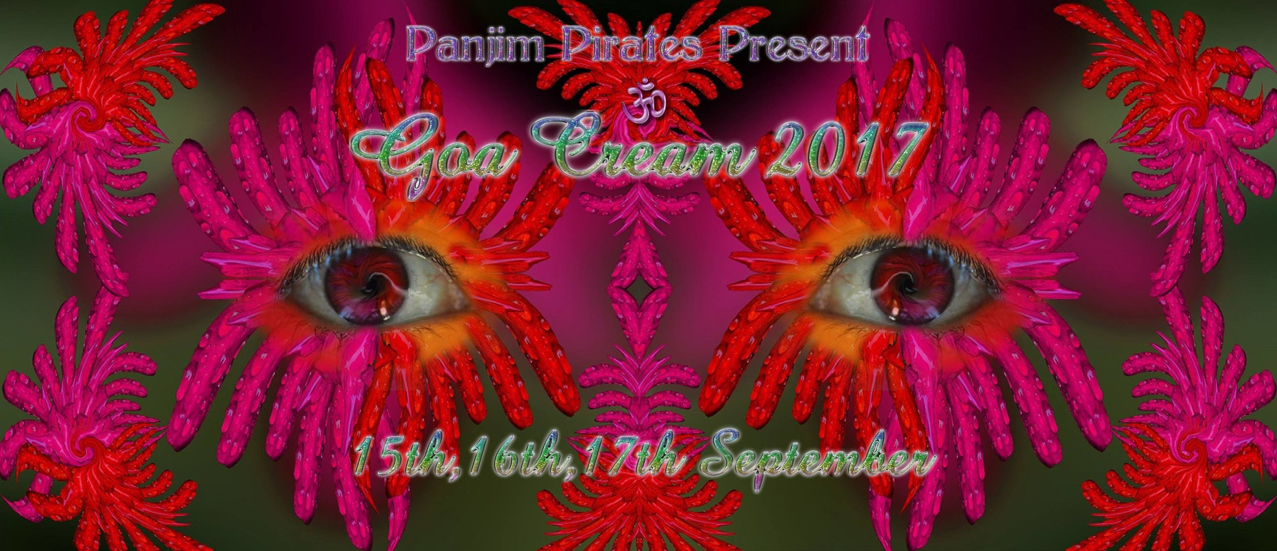 Goa Cream 2017 - for all up to date details:   http://www.goacream.com/  or  https://www.facebook.com/events/112486906114759