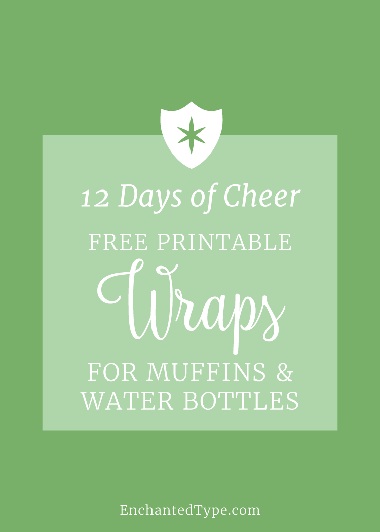 Free Printable Muffin & Water Bottle Wraps - Enchanted Type