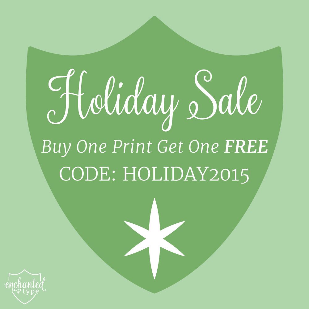 Buy one print get one FREE from Enchanted Type