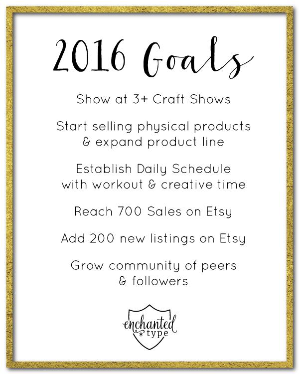Enchanted Type 2016 Goals