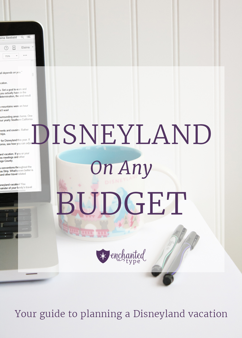 Disneyland On Any Budget Book - Enchanted Type