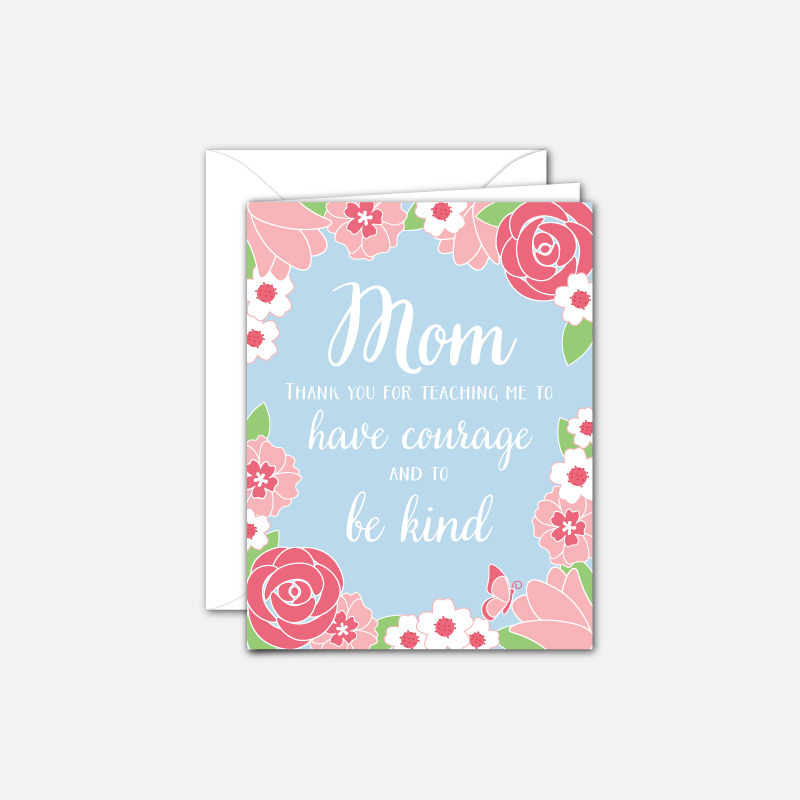 """Mother's day card """"have courage and be kind"""" Cinderella"""