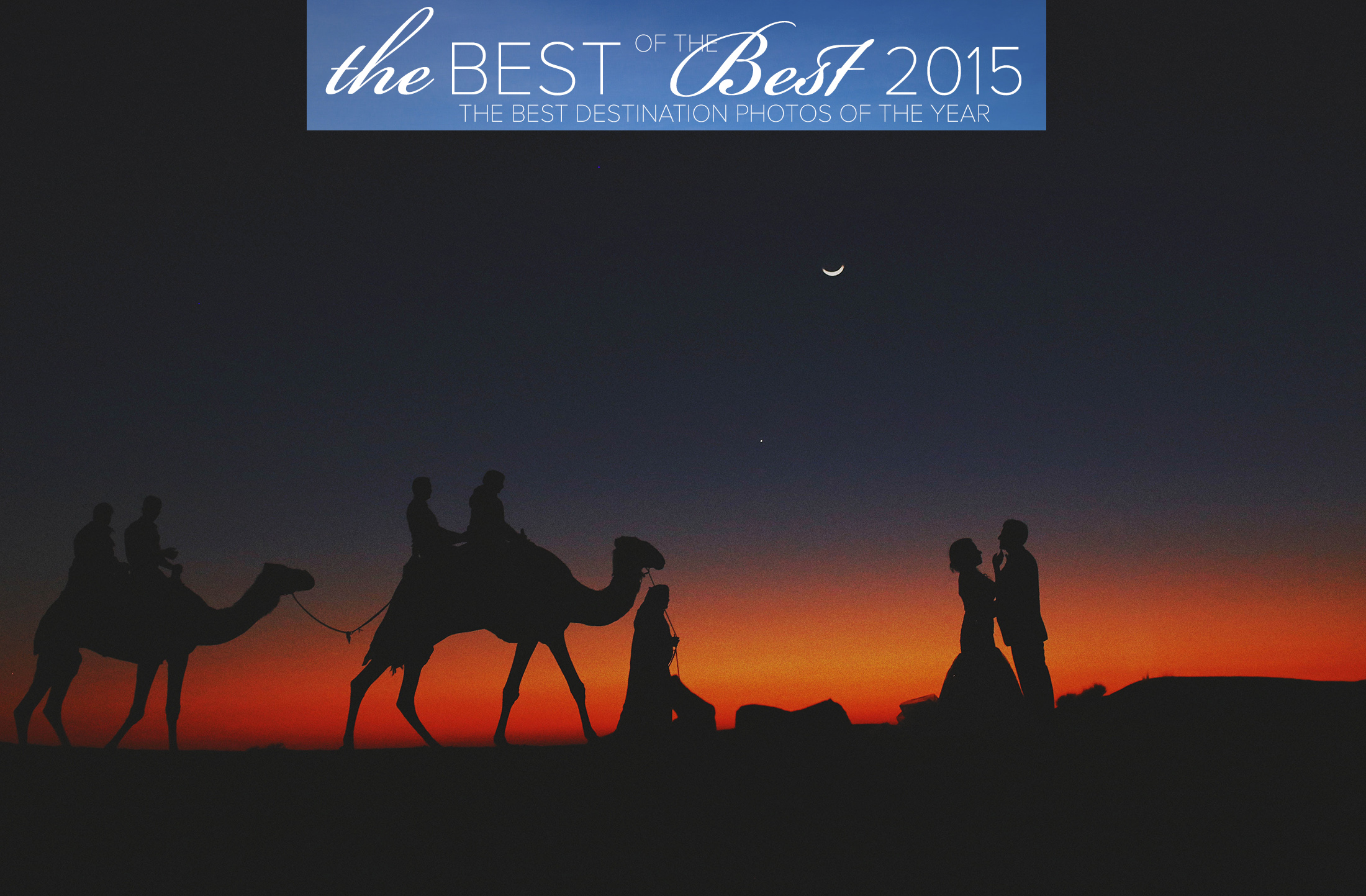 """JUNEBUG  """"The Best of the best""""  Best of the best Destination Photos from all over the world in 2015"""